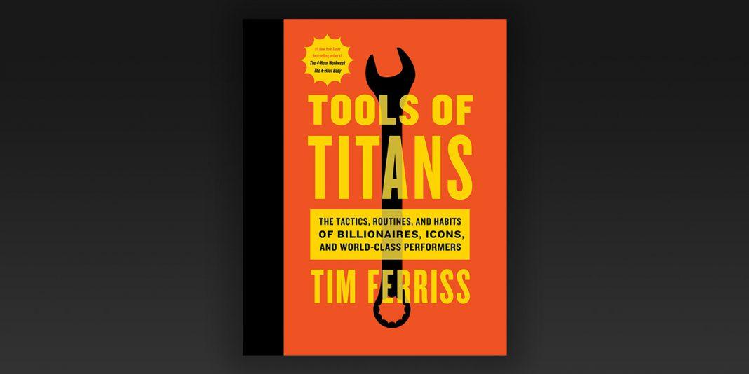 Tools of Titans von Tim Ferriss - Review